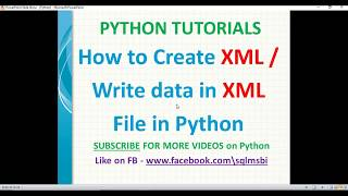 Python Tutorial   Create XML file using python   python xml examples