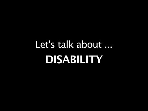 Let's talk about Disability