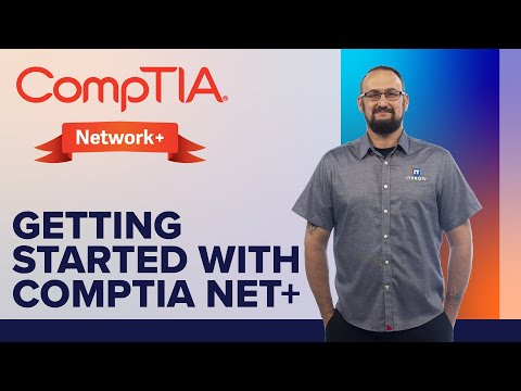 Getting Started with CompTIA Network+ Certification Exam - YouTube