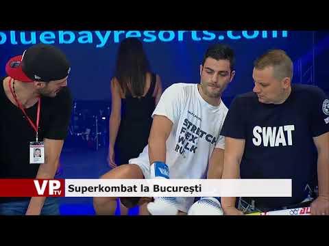 Superkombat la Bucureşti