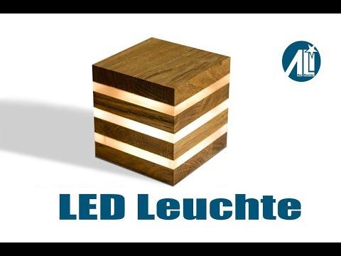 ✅ LED Leuchte selber bauen ⎮ Kompakt und Mobil