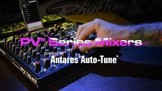 Peavey PV® AT Series Mixers featuring Antares® Auto-Tune®