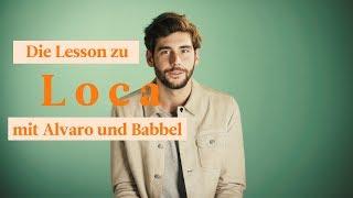 Do you want Alvaro to be your Spanish teacher? Learn Spanish with Alvaro on Babbel with the lyrics o