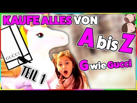 Wir KAUFEN ALLES von A - Z  💶 G wie GUCCI 😱 BUCHSTABEN Alphabet Challenge 😍Alles Ava