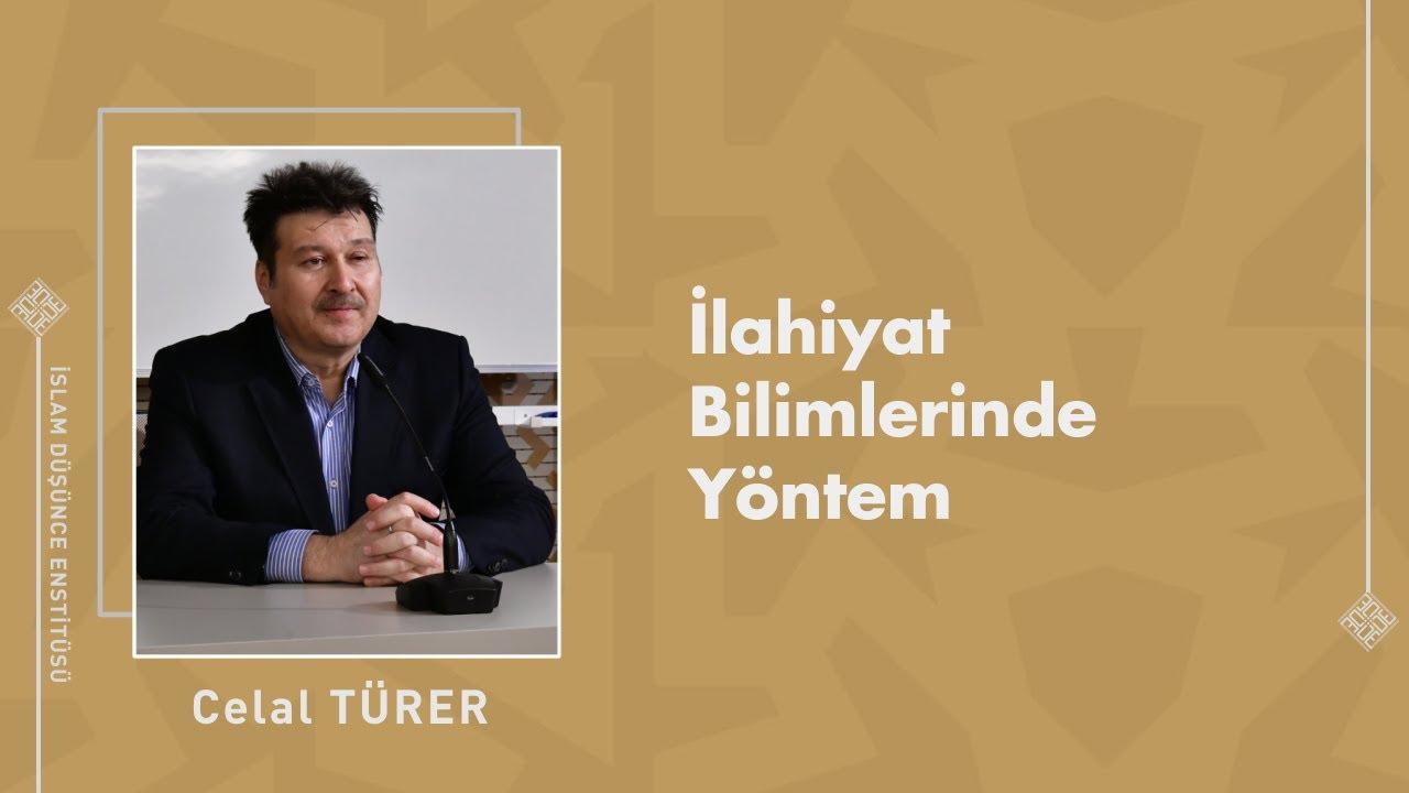 Prof. Dr. Celal Türer I İlahiyat Bilimlerinde Yöntem