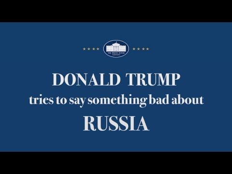 Donald Trump Tries To Say Something Bad About Russia