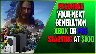 Xbox Series X | S Preorder Info | How To Buy Your Next-Gen Console Starting At $100