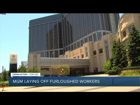 MGM laying off furloughed workers