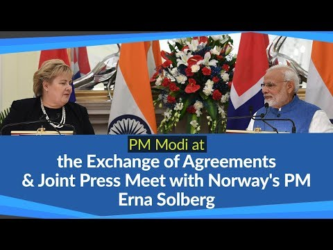 PM Modi at the exchange of agreements & Joint Press Meet with Norway