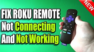 5 Ways to Fix Roku Remote Not Working or Not Connecting (Easy Method)