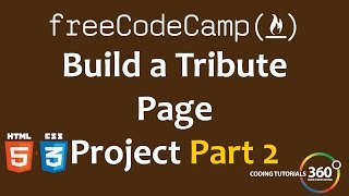 Build a Tribute Page Part 2: Free Code Camp