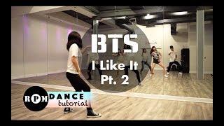 BTS 'I Like It Pt.2' Dance Tutorial (Chorus)