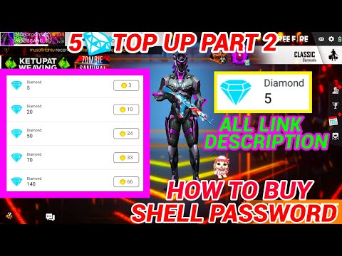 PART 2 | 5 DIAMOND TOP UP | HOW TO BUY SHELL PASSWORD FULL DETAILS | FREE FIRE