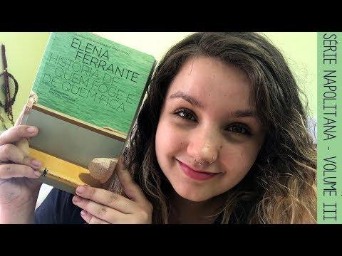 Resenha #31 História de quem foge e de quem fica, de Elena Ferrante | Série napolitana