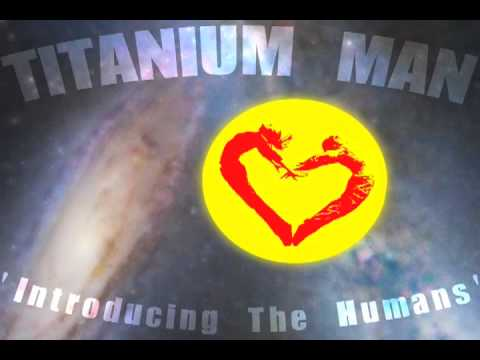 Titanium Man Mixtape 'Introducing The Humans'