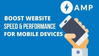 AMP for WordPress - Boost the Speed and Performance of your website for Free