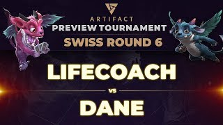 [EPIC] Lifecoach vs Dane - Artifact Preview Tournament: Swiss Round 6