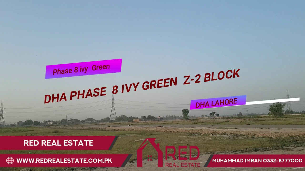 DHA Phase 8 Ivy Green Block Z-2 Latest Visit May 3 2019