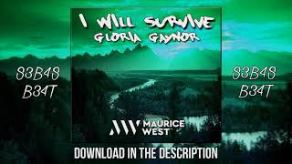 I Will Survive   Gloria Gaynor ( Maurice West Remix )