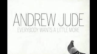 Andrew Jude - I Never Wanna Be Alone