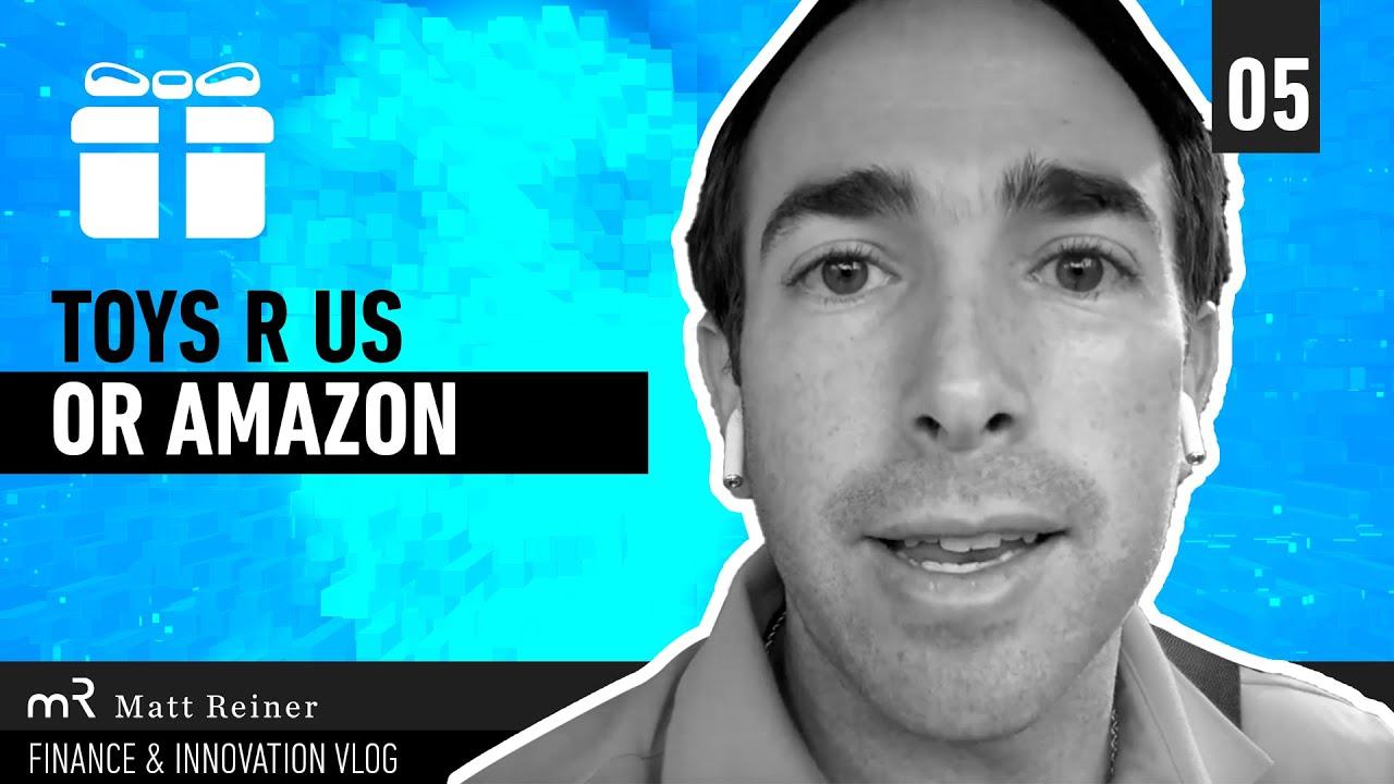 Toys R United States or Amazon|Matt Reiner - Financing & Development Vlog thumbnail