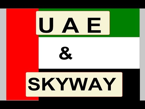 SkyWay and UAE, что привлекло арабских шейхов и правительство ОАЭ??