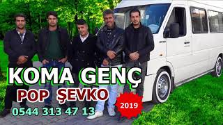Koma Genç şevko 2019