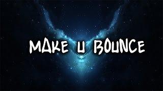 AHEE - Make U Bounce