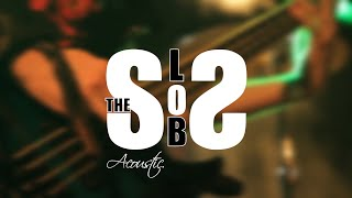 Video The Slobs Acoustic - Teaser