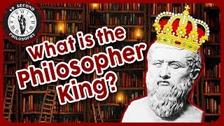 What is the Philosopher King?