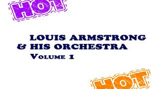 Louis Armstrong - I'll Be Glad When You're Dead, You Rascal You