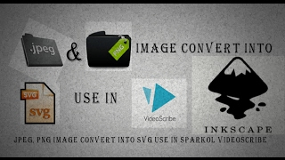 JPEG, PNG Image convert into SVG use in sparkol videoscribe [Hindi & Urdu]