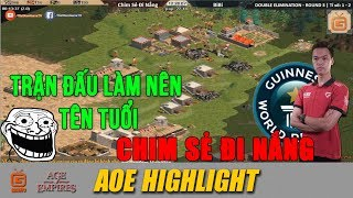 AoE Highlight | Trận cầm Egyt kinh điển làm nên tên tuổi của Chim Sẻ Đi Nắng.