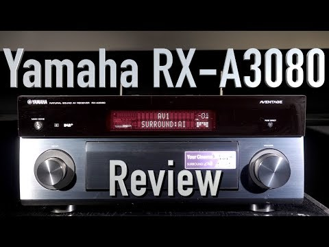 Yamaha RX-A3080 AV Receiver Review | Dolby Atmos, DTS:X, Surround:AI