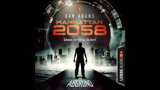Dan Adams  - Manhattan 2058 - Folge 1: Am Abgrund (Komplettes Hörbuch)