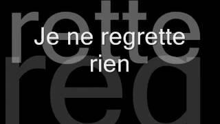 Je Ne Regrette Rien - Cinema Bizarre (Lyrics)