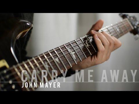 Carry Me Away - John Mayer (instrumental cover)
