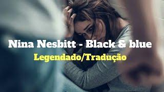 ⚪Nina Nesbitt   Black & Blue (LegendadoTradução)