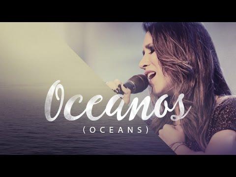 Música Oceanos (Oceans)