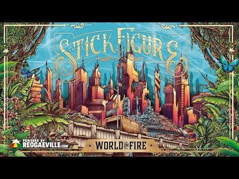 Stick Figure - Burn the Night [World On Fire | Official Audio 2019]