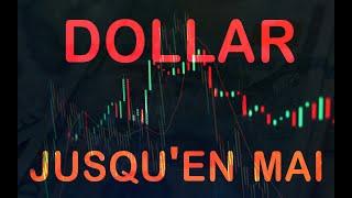 Correction du Dollar jusqu'en mai