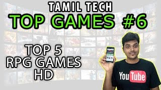 Tamil Tech Top Games #6 - Top 5 RPG Games HD