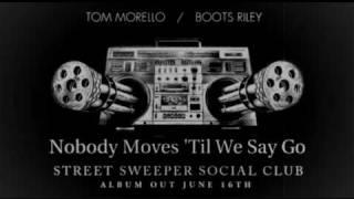 Street Sweeper Social Club - Nobody Moves 'Til We Say Go (Album version)