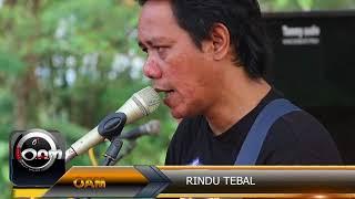 Rindu Tebal  Oam 01 Jaten Gabus 2017