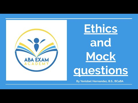 Mock questions about Ethics to help you pass the BCBA test By ...