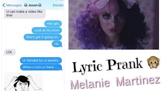 Lyric Prank On Guy Bestie Melanie Martinez Dollhouse