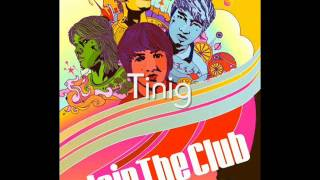 Join The Club - Tinig