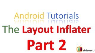 #77 LayoutInflater in Android Part 2:Android Tutorial For Beginners [HD 1080p]
