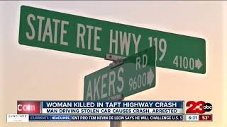 Driver who kills woman in Taft Highway crash was driving stolen vehicle