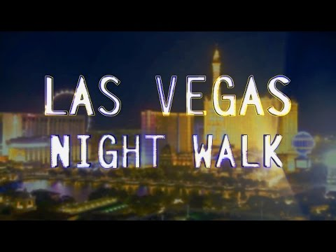 Las Vegas - Night Strip Walk